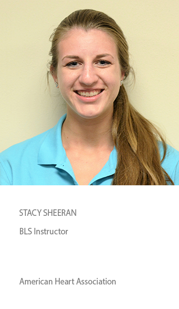 STACY SHEERAN, Instructor. Training Center Faculty American Heart Association